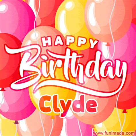 Happy Birthday Clyde GIFs - Download on Funimada